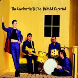 The Cranberries : To the Faithful Departed