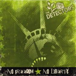 The Detectors : No Freedom, No Liberty