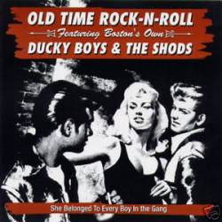 The Ducky Boys : Old Time Rock N Roll