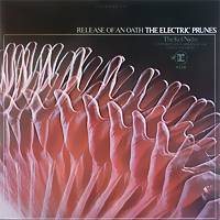 The Electric Prunes : Release of an Oath