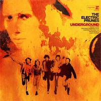 The Electric Prunes : Undeground