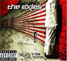 The Exies : Head for the Door