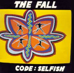 The Fall : Code: Selfish