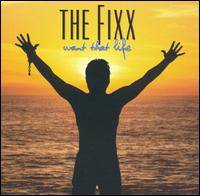 The Fixx : Want That Life