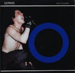 The Germs : (Cat's Clause)