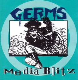 The Germs : Media Blitz