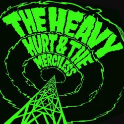 The Heavy : Hurt & the Merciless