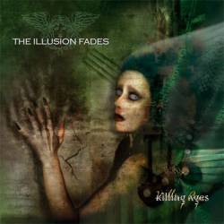 The Illusion Fades : Killing Ages