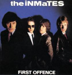 The Inmates : First Offence