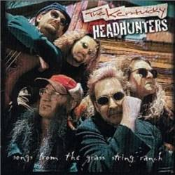 The Kentucky Headhunters : Songs From the Grass String Ranch