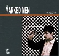 The Marked Men : On the Outside