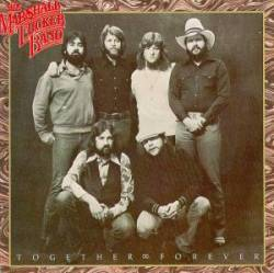 The Marshall Tucker Band : Together Forever