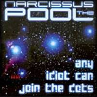 The Narcissus Pool : Any Idiot Can Join the Dots