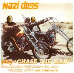 The Nazi Dogs : Chase the Man