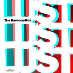 The Raveonettes : Lust Lust Lust