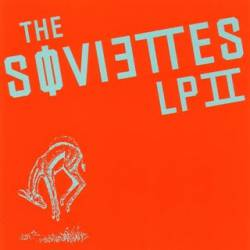 The Soviettes : LPII