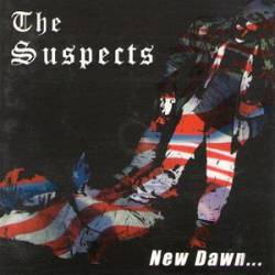 The Suspects : New Dawn in the 21st Century