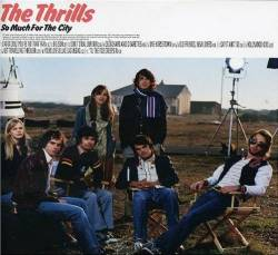 The Thrills : So Much for the City
