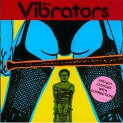 The Vibrators : French Lessons With Correction