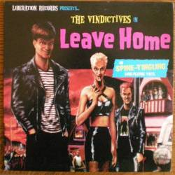 The Vindictives : Leave Home