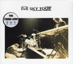 The Young Gods : Live Sky Tour