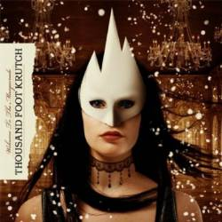 Thousand Foot Krutch : Welcome to the Masquerade