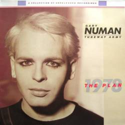 Tubeway Army : The Plan
