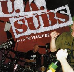 UK Subs : Live in the Warzone