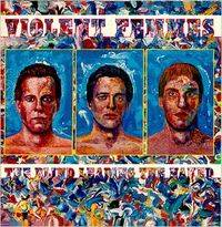 Violent Femmes : The Blind Leading the Naked