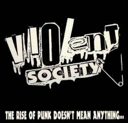 Violent Society : The Rise of Punk...