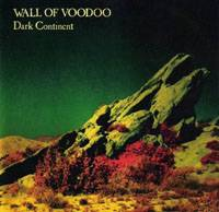 Wall of Voodoo : Dark Continent