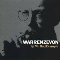 Warren Zevon : Mr. Bad Example