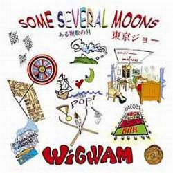 Wigwam : Some Several Moons