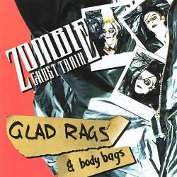 Zombie Ghost Train : Glad Rags & Body Bags